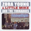 Zora Young & Little Mike And The Tornadoes