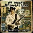 The FORREST MCDONALD BAND