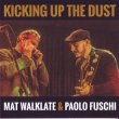Mat Walklate And Paolo Fuschi