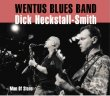 05.WENTUS BLUES BAND & Dick HECKSTALL-SMITH