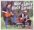 Neal Black & Larry Garner