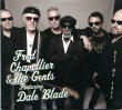 Fred Chapellier & The Gents featuring Dale Blade