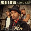 Manu Lanvin & The Devil Blues